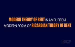 Modern Theory of Rent is Amplified and Modern Form of Ricardian Theory of Rent
