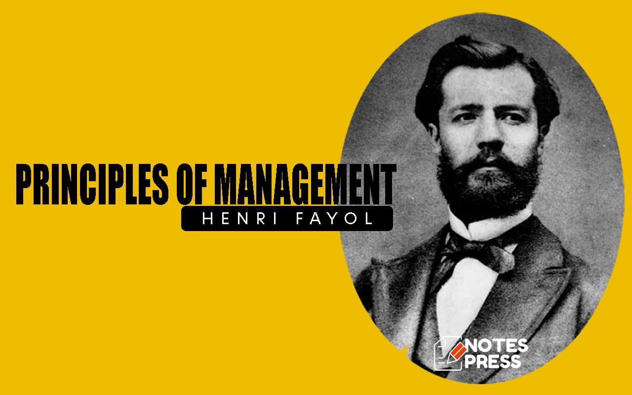 14 Principles of Management By Henri Fayol